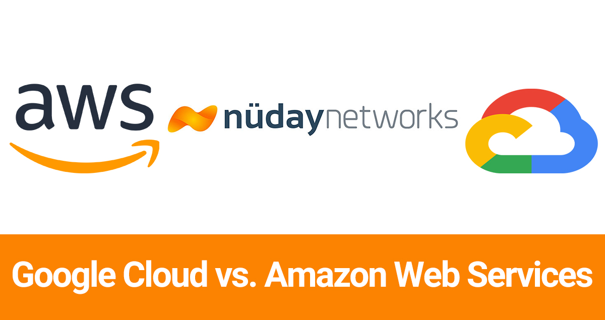 Google Cloud vs. Amazon Web Services